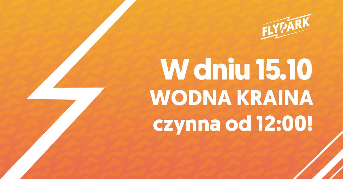 15.10 Bawialnia czynna od 12:00
