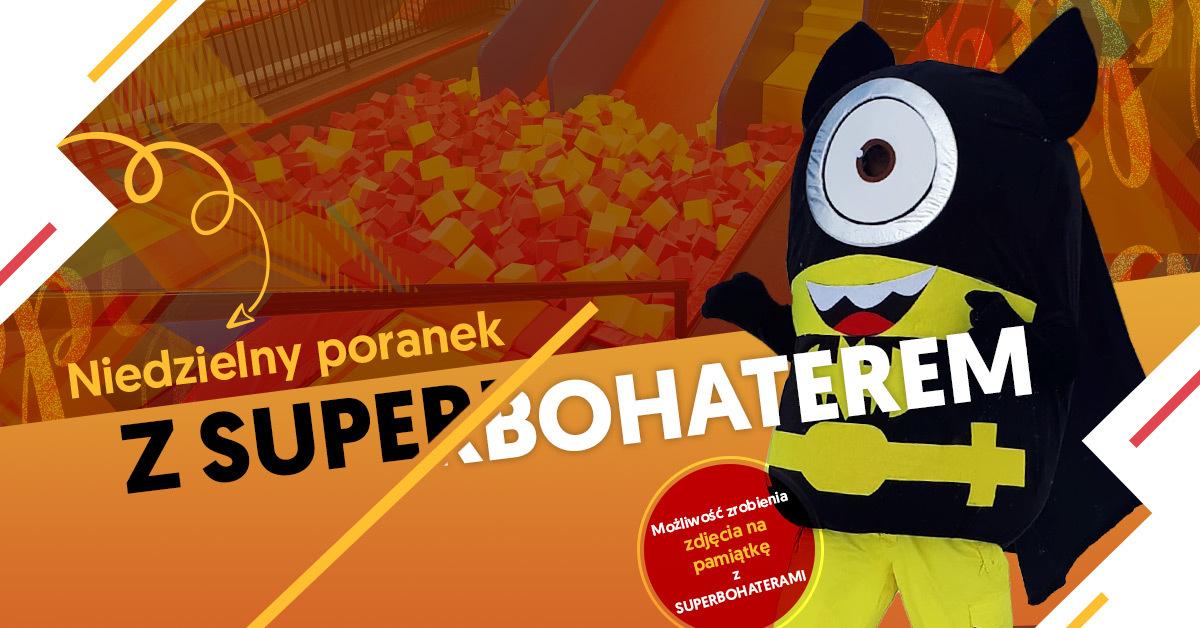 Niedzielny Poranek Malucha z Superbohaterami!